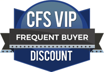 Returning CFS customers get VIP pricing discounts!